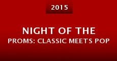 Película Night of the Proms: Classic Meets Pop