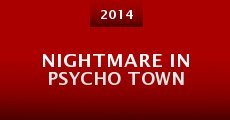 Nightmare in Psycho Town (2014) stream