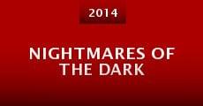 Nightmares of the Dark (2014) stream