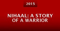 Nihaal: A Story of a Warrior (2015)