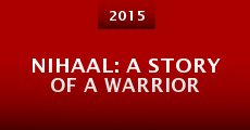 Nihaal: A Story of a Warrior (2015) stream