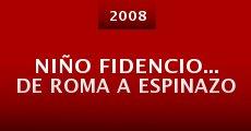 Película Niño Fidencio... de Roma a Espinazo
