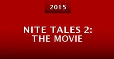 Nite Tales 2: The Movie (2015)