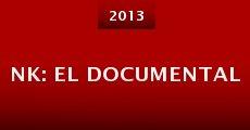 NK: El documental (2013) stream