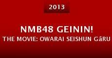 NMB48 Geinin! The Movie: Owarai seishun gâruzu! (2013) stream