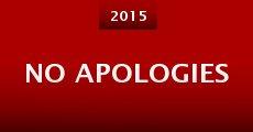 No Apologies (2015) stream
