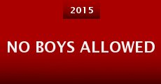 Película No Boys Allowed