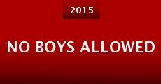 No Boys Allowed (2015) stream