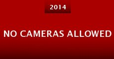 Película No Cameras Allowed