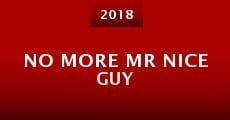 No More Mr Nice Guy