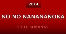 Película No no nanananoka