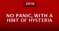 No Panic, with a Hint of Hysteria