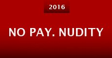 No Pay. Nudity
