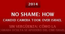 No Shame: How Candid Camera Took Over Israeli Cinema (2014) stream