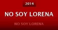 No Soy Lorena (2014) stream