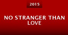 Película No Stranger Than Love