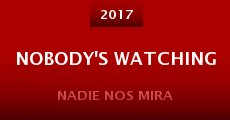 Nobody's Watching (2015)