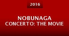 Nobunaga Concerto: The Movie (2015) stream