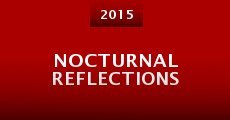 Nocturnal Reflections (2015) stream