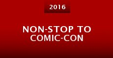Non-Stop to Comic-Con (2015) stream