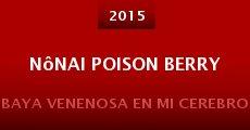 Nônai Poison Berry (2015) stream