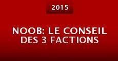 Noob: le Conseil des 3 Factions (2015) stream