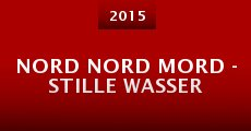 Película Nord Nord Mord - Stille Wasser