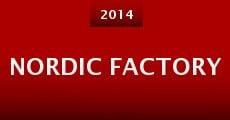 Nordic Factory (2014) stream