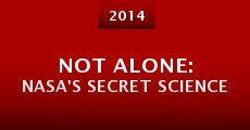 Not Alone: NASA's Secret Science