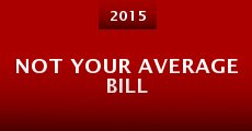 Película Not Your Average Bill