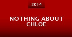Película Nothing About Chloe