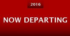 Now Departing (2015) stream