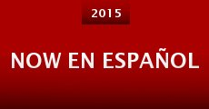 Now En Español (2014)