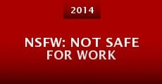 NSFW: Not Safe for Work (2014) stream