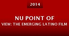 Película Nu Point of View: The Emerging Latino Filmmakers