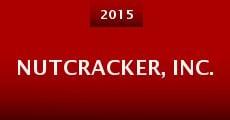 Nutcracker, Inc. (2015) stream