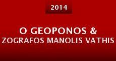 Película O geoponos & zografos Manolis Vathis