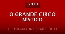 O Grande Circo Místico (2015) stream