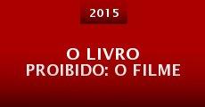 O Livro Proibido: O Filme (2015) stream