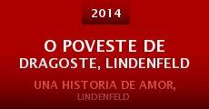 Película O poveste de dragoste, Lindenfeld