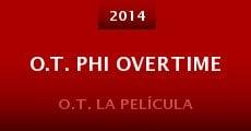 Película O.T. phi Overtime