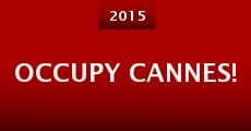 Occupy Cannes! (2015) stream