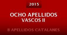 Ocho apellidos vascos II (2015) stream