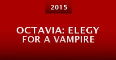 Película Octavia: Elegy for a Vampire (or: Endless Shards of Jazz for a Brutal World)