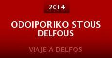 Odoiporiko stous Delfous (2014) stream