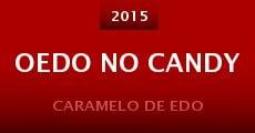 Oedo No Candy (2015) stream