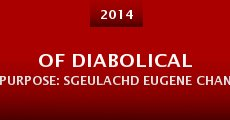 Película Of Diabolical Purpose: Sgeulachd Eugene Chantrelle
