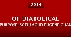 Of Diabolical Purpose: Sgeulachd Eugene Chantrelle (2014) stream