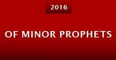 Of Minor Prophets (2015) stream
