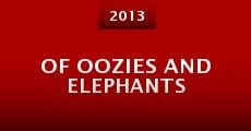 Película Of Oozies and Elephants